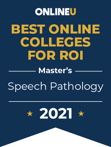 2021 Best Online Colleges Offering Master's Degrees in Speech Pathology Badge