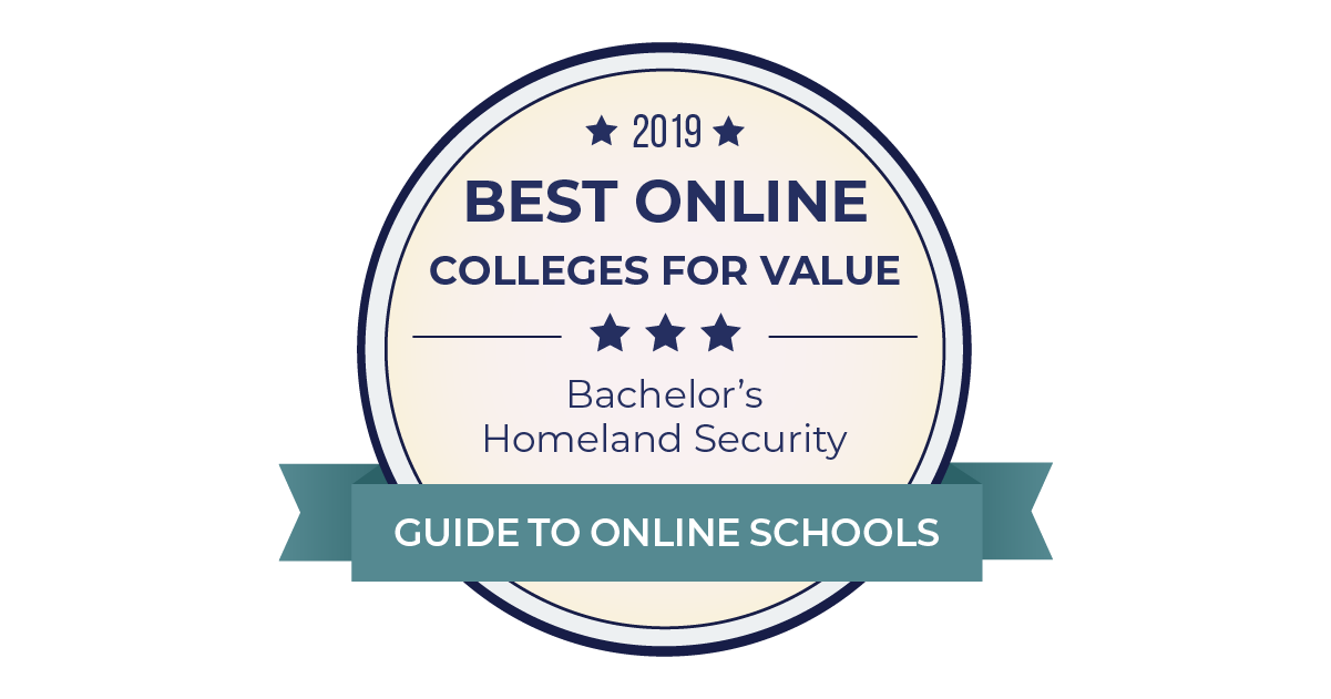 2019 Best Online Colleges For Homeland Security Degrees